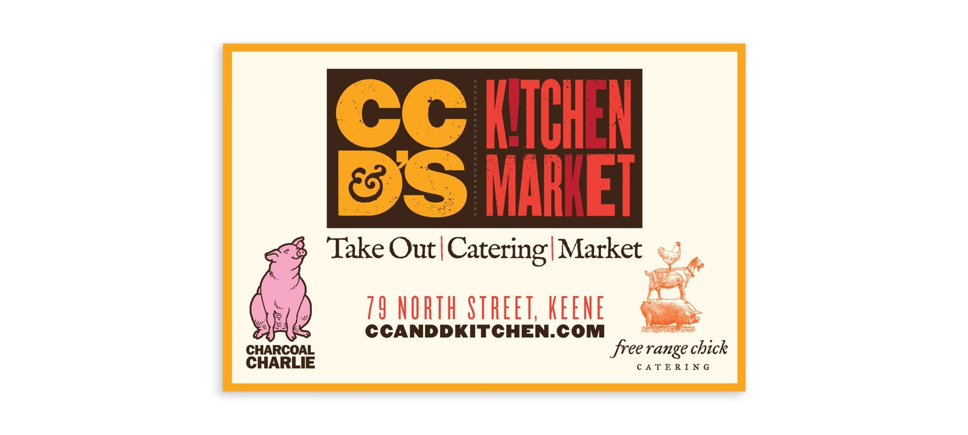 CC&D's Kitchen Market sign - take out - catering - market