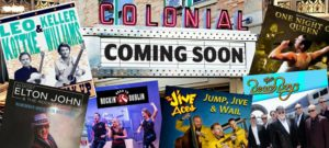 Colonial Theatre Coming Soon surrounded by posters of performers